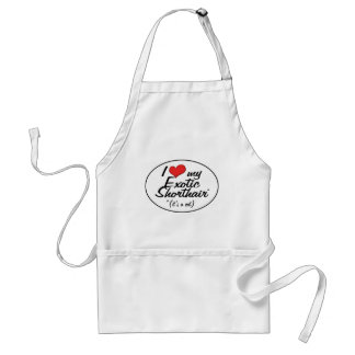 It's a Cat! I Love My Exotic Shorthair Adult Apron