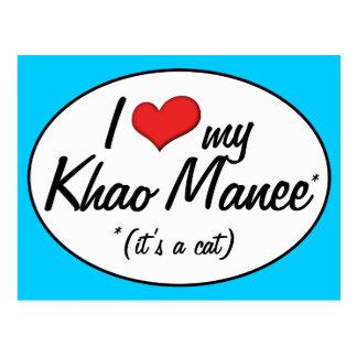 It's a Cat! I Love My Khao Manee Postcard