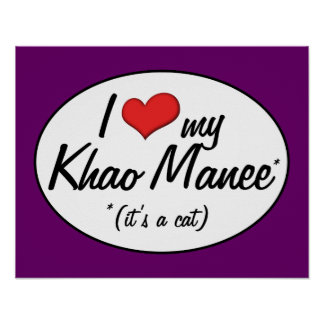 It's a Cat! I Love My Khao Manee Print