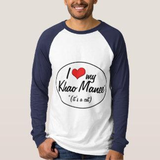 It's a Cat! I Love My Khao Manee T-shirt