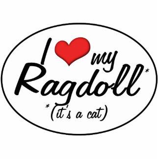 It's a Cat! I Love My Ragdoll Photo Cutout