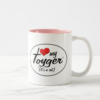 It's a Cat! I Love My Toyger Mugs