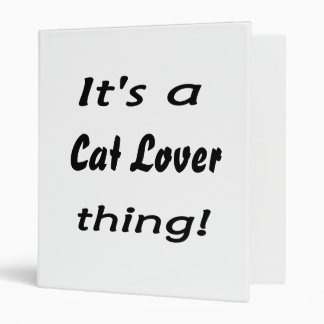 It's a cat lover thing! 3 ring binders