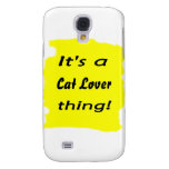 It's a Cat Lover thing! Galaxy S4 Cover