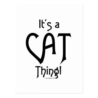 It's a Cat Thing! Postcard