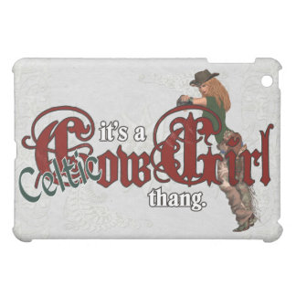 It's a Celtic Cowgirl Thang iPad Mini Cases