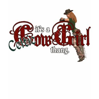 It's a Celtic Cowgirl Thang shirt
