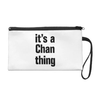 its a chan thing wristlet purses