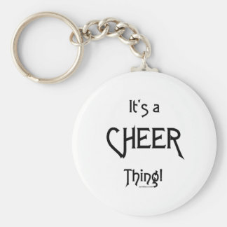 It's A Cheer Thing! Basic Round Button Keychain