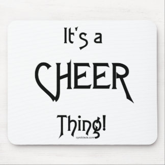 It's A Cheer Thing! Mousepad