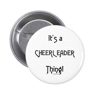 It's A Cheerleader Thing 2 Inch Round Button