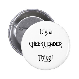 It's A Cheerleader Thing 2 Inch Round Button