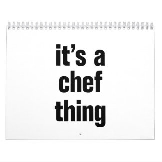 its a chef thing calendar