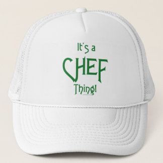 It's a Chef Thing! Trucker Hat