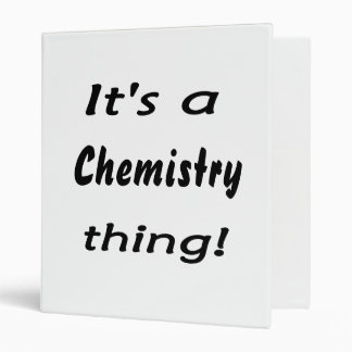 It's a chemistry thing! Science attitude design 3 Ring Binders