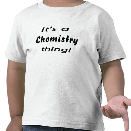It's a chemistry thing! Science attitude design Shirt