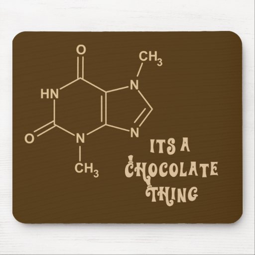 Its a Chocolate Thing Funny Mousepad