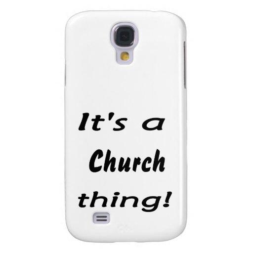 It's a church thing! samsung galaxy s4 cover