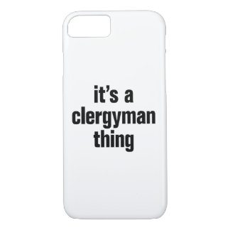 its a clergyman thing iPhone 7 case