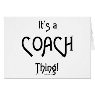 It's a Coach Thing! Card