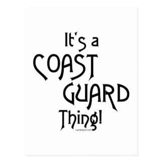 It's a Coast Guard Thing! Postcard