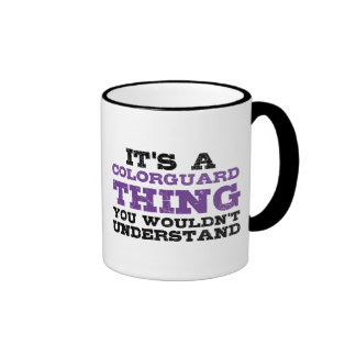 It's a Colorguard Thing Ringer Mug