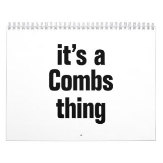 its a combs thing calendar