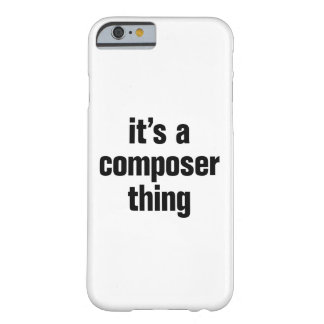 its a composer thing barely there iPhone 6 case