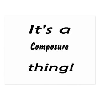 It's a composure thing! postcard