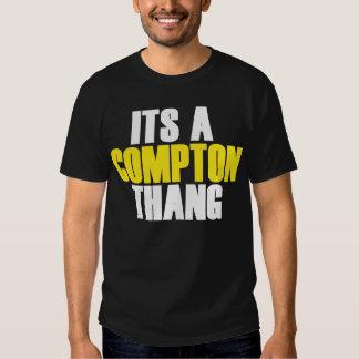 Its A Compton Thang Shirt
