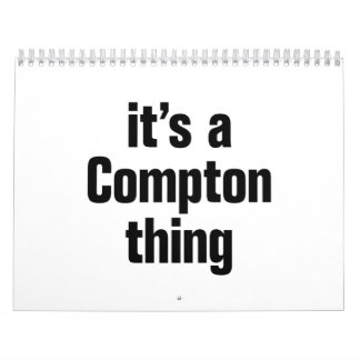 its a compton thin calendar