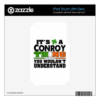 It's a Conroy Thing You Wouldn't Understand Decal For iPod Touch 4G