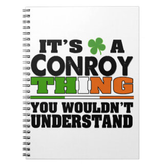 It's a Conroy Thing You Wouldn't Understand Notebook