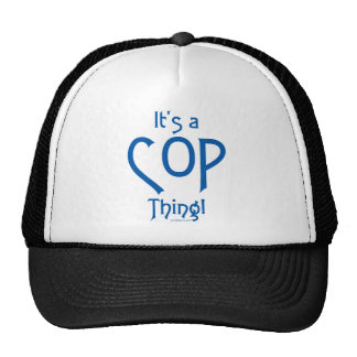 It's a Cop Thing! Mesh Hat