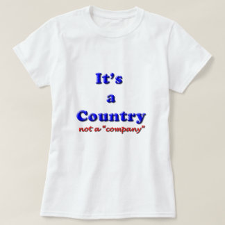 It's a Country T-Shirt