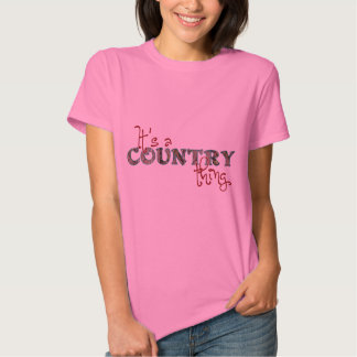It's a Country Thing T-shirt
