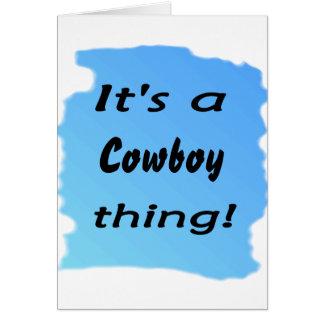 It's a cowboy thing! card