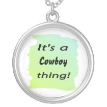 It's a cowboy thing! silver plated necklace