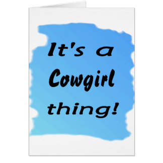 It's a cowgirl thing! card