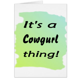 It's a cowgurl thing! card