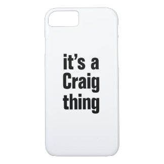 its a craig thing iPhone 7 case