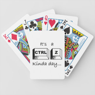 It's a Ctrl-Z Kinda Day Bicycle Playing Cards