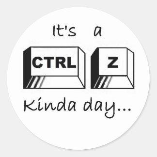 It's a Ctrl-Z Kinda Day Classic Round Sticker