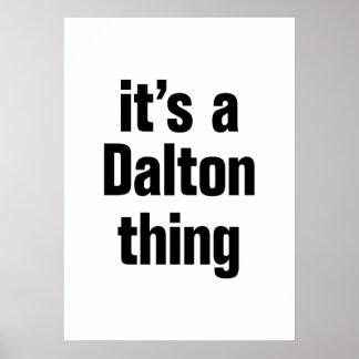 its a dalton thing poster