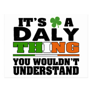 It's a Daly Thing You Wouldn't Understand. Postcard