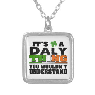 It's a Daly Thing You Wouldn't Understand. Square Pendant Necklace