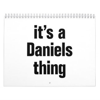 its a daniels thing calendar