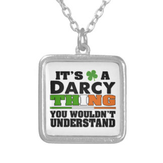 It's a Darcy Thing You Wouldn't Understand. Square Pendant Necklace