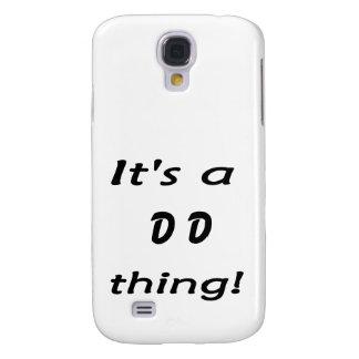 It's a DD thing! Samsung Galaxy S4 Case