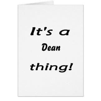 It's a dean thing! greeting card